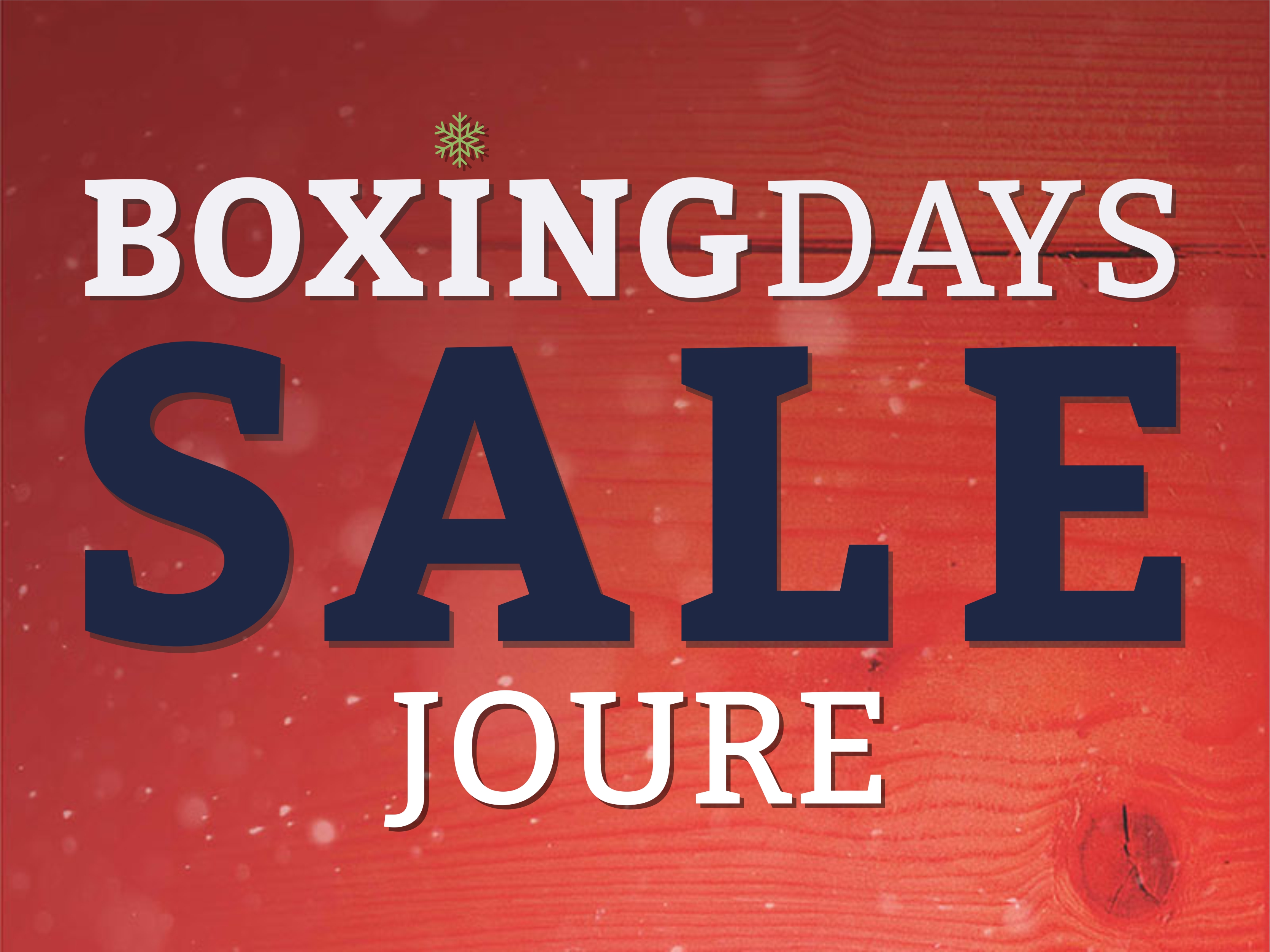 BOXING DAYS JOURE - 27, 28, 29 december